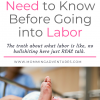 Things You Should Know Before Going Into Labor